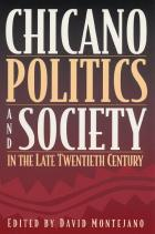 Cover of Chicano Politics and Society in the Late Twentieth Century