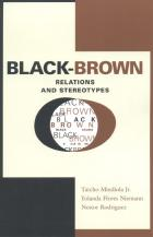 Cover of Black-Brown Relations and Stereotypes