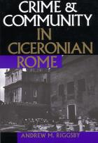 Cover of Crime and Community in Ciceronian Rome