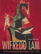 Cover of Wifredo Lam and the International Avant-Garde, 1923-1982