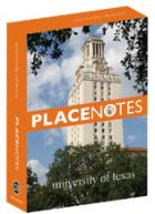 Cover of Placenotes—University of Texas