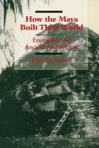 Cover of How the Maya Built Their World