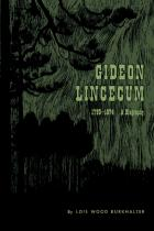 Cover of Gideon Lincecum, 1793-1874