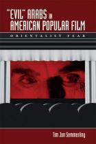 "Cover of ""Evil"" Arabs in American Popular Film"