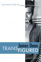 Cover of James Dean Transfigured