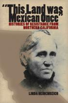 "Cover of ""This Land Was Mexican Once"""