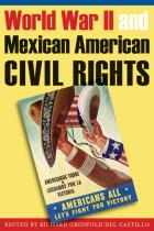 Cover of World War II and Mexican American Civil Rights