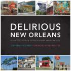 Cover of Delirious New Orleans