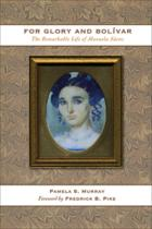 Cover of For Glory and Bolívar