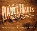 Cover of Pat Green's Dance Halls & Dreamers