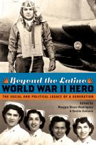 Cover of Beyond the Latino World War II Hero