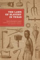 Cover of The Laws of Slavery in Texas