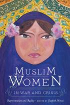 Cover of Muslim Women in War and Crisis