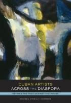 Cover of Cuban Artists Across the Diaspora