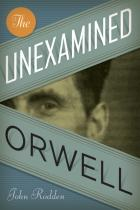 Cover of The Unexamined Orwell