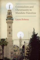 Cover of Colonialism and Christianity in Mandate Palestine