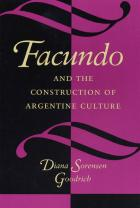Cover of Facundo and the Construction of Argentine Culture