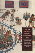 Cover of Tell Me the Story of How I Conquered You
