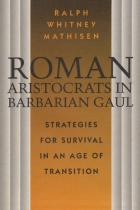 Cover of Roman Aristocrats in Barbarian Gaul