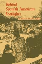 Cover of Behind Spanish American Footlights