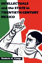 Cover of Intellectuals and the State in Twentieth-Century Mexico