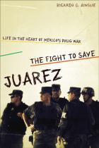Cover of The Fight to Save Juárez