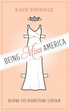 Cover of Being Miss America