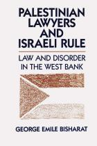 Cover of Palestinian Lawyers and Israeli Rule
