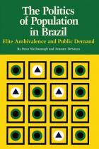 Cover of The Politics of Population in Brazil