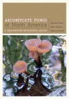 Cover of Ascomycete Fungi of North America