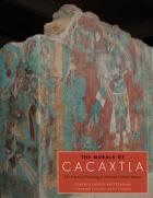 Cover of The Murals of Cacaxtla