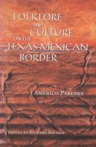 Cover of Folklore and Culture on the Texas-Mexican Border