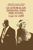 Cover of Guatemalan Indians and the State