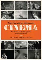 Cover of The Classical Mexican Cinema