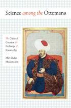 Cover of Science among the Ottomans