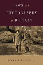 Cover of Jews and Photography in Britain