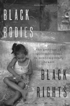Cover of Black Bodies, Black Rights