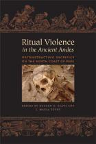 Cover of Ritual Violence in the Ancient Andes