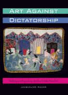 Cover of Art Against Dictatorship