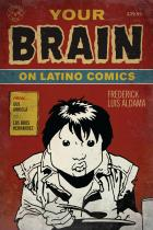 Cover of Your Brain on Latino Comics