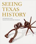 Cover of Seeing Texas History