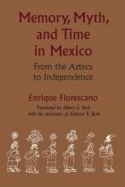 Cover of Memory, Myth, and Time in Mexico