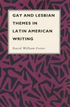 Cover of Gay and Lesbian Themes in Latin American Writing