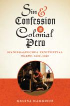 Cover of Sin and Confession in Colonial Peru