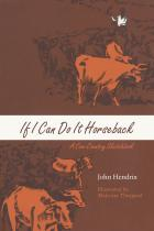 Cover of If I Can Do It Horseback