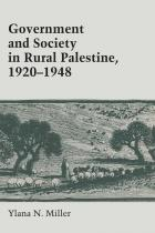 Cover of Government and Society in Rural Palestine, 1920-1948