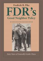 Cover of FDR's Good Neighbor Policy