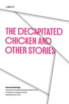 Cover of The Decapitated Chicken and Other Stories