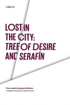 Cover of Lost in the City: Tree of Desire and Serafin