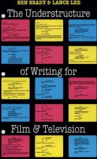 Cover of The Understructure of Writing for Film and Television